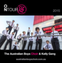 The Australian Boys Choir and The Kelly Gang, 2015.