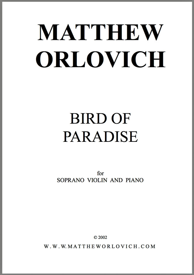 "Score sample: ""Bird of Paradise"" (for soprano, violin & piano) – By Matthew Orlovich."