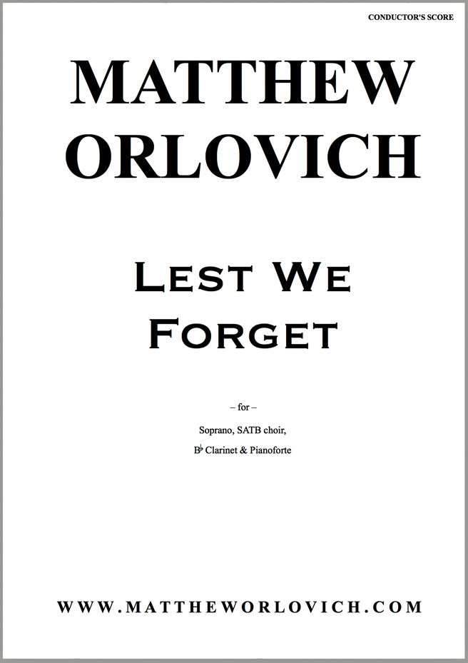 Score sample: Lest We Forget (Conductor's Score) – By Matthew Orlovich.