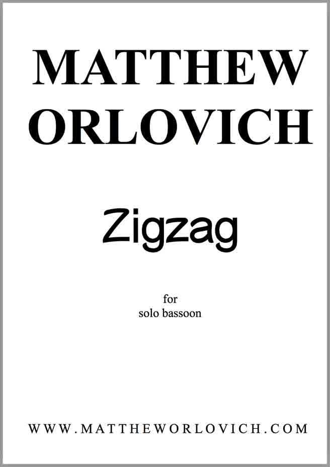 Score sample: Zigzag (for solo bassoon) by Matthew Orlovich, 2014.