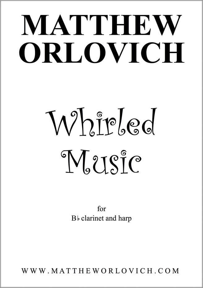 Whirled Music (for Bb clarinet and harp) – Digital Download PDF