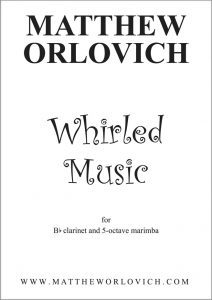 Score sample: Whirled Music (for Bb clarinet and 5-octave marimba) - Title Page