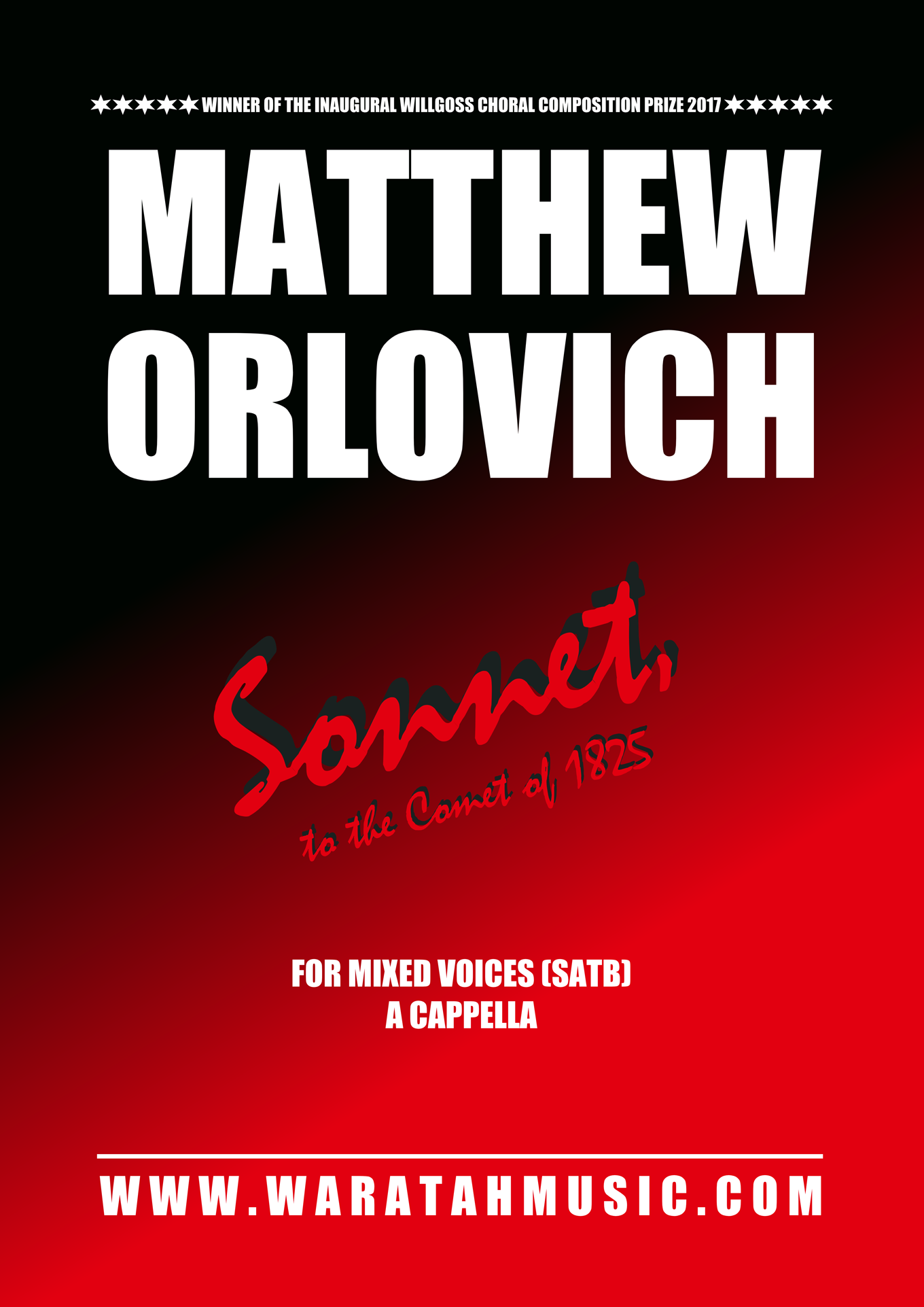 Sonnet, to the Comet of 1825 – for mixed voices (SATB) a cappella – By Matthew Orlovich.