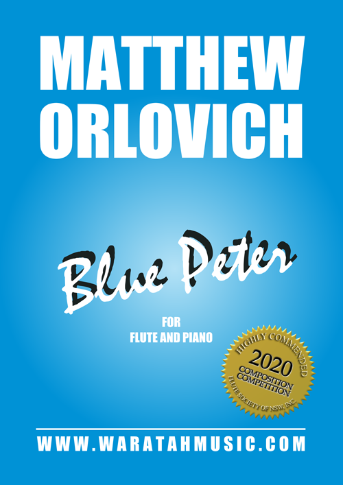 Blue Peter (for flute and piano) – By Matthew Orlovich.